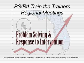 A collaborative project between the Florida Department of Education and the University of South Florida