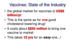 Vaccines: State of the Industry