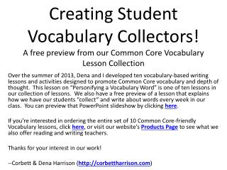 Creating Student Vocabulary Collectors! A free preview from our Common Core Vocabulary Lesson Collection