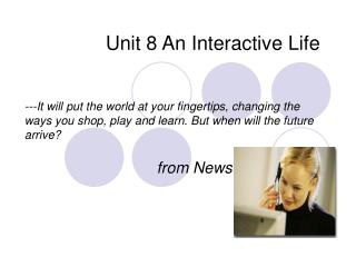 Unit 8 An Interactive Life