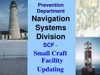 Prevention Department   Navigation Systems Division