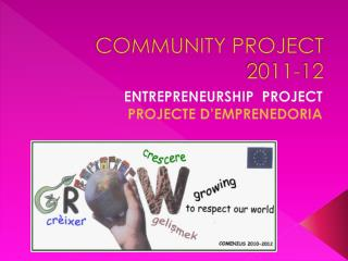 COMMUNITY PROJECT 2011-12