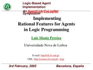 Implementing Rational Features for Agents in Logic Programming
