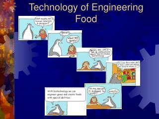 Technology of Engineering Food