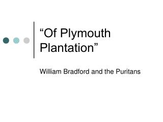 """Of Plymouth Plantation"""