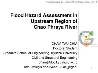 Flood Hazard Assessment in Upstream Region of  Chao Phraya River