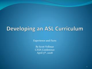 Developing an ASL Curriculum