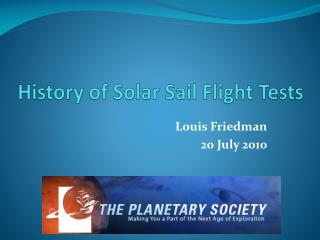 History of Solar Sail Flight Tests