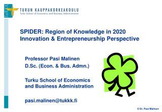 SPIDER: Region of Knowledge in 2020 Innovation & Entrepreneurship Perspective