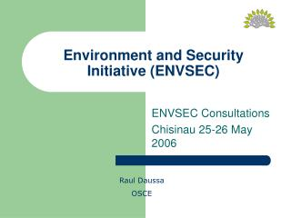 Environment and Security Initiative (ENVSEC)
