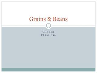 Grains & Beans