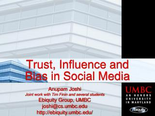 Trust, Influence and Bias in Social Media