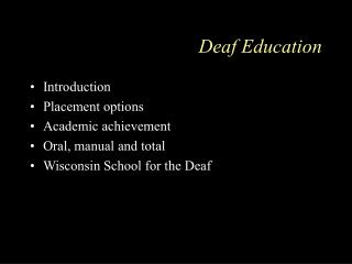 Deaf Education