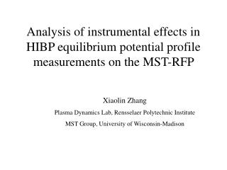 Analysis of instrumental effects in HIBP equilibrium potential profile measurements on the MST-RFP
