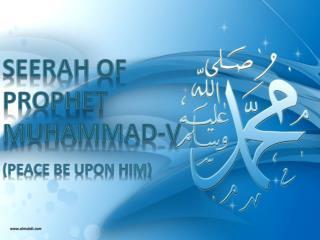 Seerah Of Prophet Muhammad-V (peace be upon him)