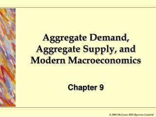 Aggregate Demand, Aggregate Supply, and Modern Macroeconomics