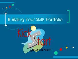 Building Your Skills Portfolio