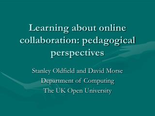 Learning about online collaboration: pedagogical perspectives
