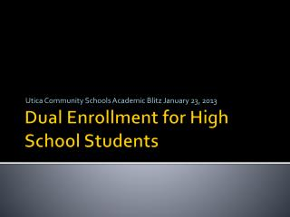 Dual Enrollment for High School Students