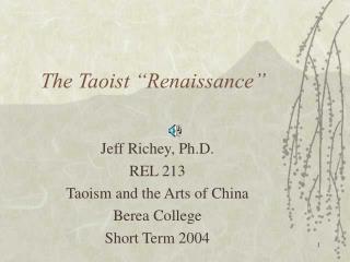 """The Taoist """"Renaissance"""""""