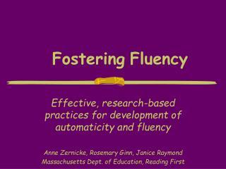 Fostering Fluency