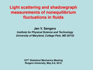 Light scattering and shadowgraph measurements of nonequilibrium fluctuations in fluids