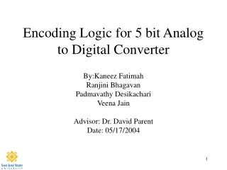 Encoding Logic for 5 bit Analog to Digital Converter