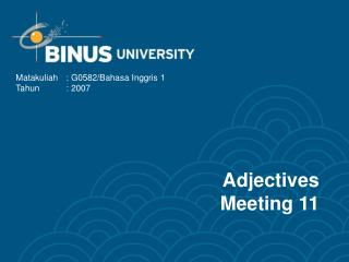 Adjectives Meeting 11