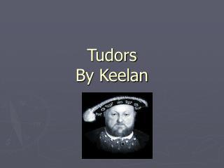 Tudors  By Keelan