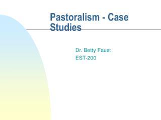 Pastoralism - Case Studies