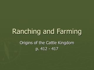 Ranching and Farming