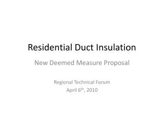 Residential Duct Insulation