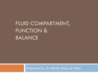 Fluid compartment, function &  balance