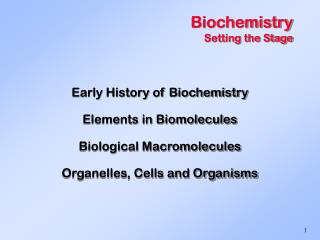 Biochemistry Setting the Stage