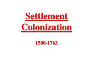 Settlement Colonization