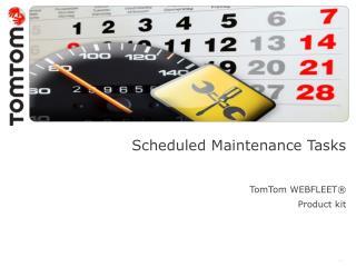 Scheduled Maintenance Tasks