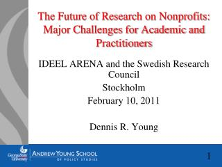 The Future of Research on Nonprofits: Major Challenges for Academic and Practitioners