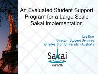 An Evaluated Student Support Program for a Large Scale Sakai  Implementation
