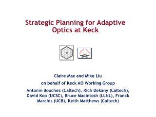 Strategic Planning for Adaptive Optics at Keck