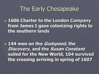 The Early Chesapeake