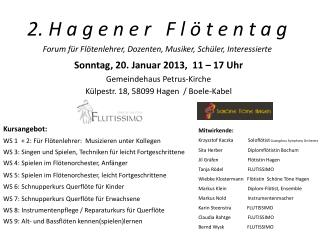 Sonntag, 20. Januar 2013,  11 – 17 Uhr Gemeindehaus Petrus-Kirche Külpestr. 18, 58099 Hagen  / Boele-Kabel