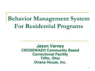Behavior Management System For Residential Programs