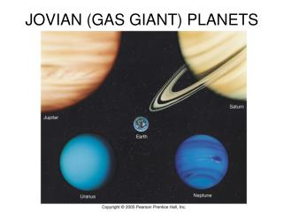 JOVIAN (GAS GIANT) PLANETS