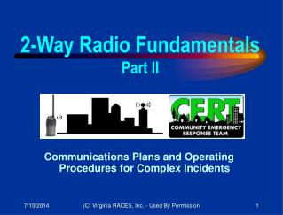 Communications Plans and Operating Procedures for Complex Incidents