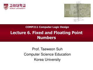 Lecture 6. Fixed and Floating Point Numbers