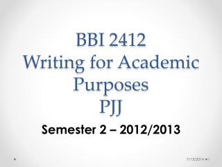 BBI 2412  Writing for Academic Purposes PJJ