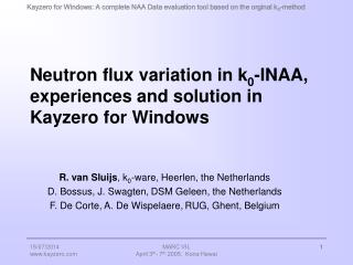 Neutron flux variation in k 0 -INAA, experiences and solution in Kayzero for Windows