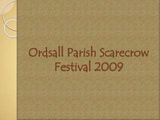 Ordsall  Parish Scarecrow Festival 2009