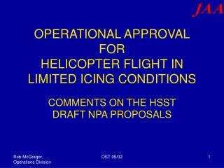 OPERATIONAL APPROVAL FOR HELICOPTER FLIGHT IN LIMITED ICING CONDITIONS