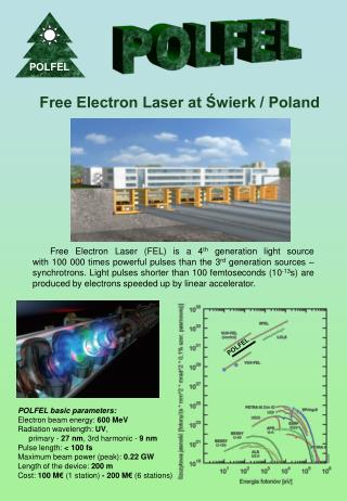 Free Electron Laser at Świerk / Poland